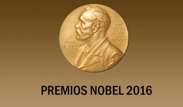 Premios Nobel 2016. Comentarios a sus actividades y descubrimientos